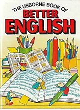 Very Good, The Usborne Book of Better English, Gee, Robyn, Hardcover