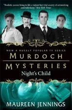 Murdoch Mysteries - Nights Child, Maureen Jennings, Very Good Book