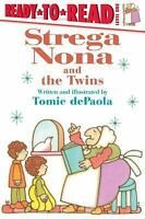 Strega Nona and the Twins: By dePaola, Tomie