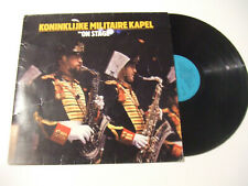 "Koninklijke Militaire Kapel - ""On Stage""- Disco Vinile 33 Giri LP Album OLANDA"