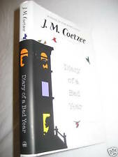 1st Edition DIARY OF A BAD YEAR J.M. Coetzee NOBEL First Printing FICTION Novel
