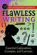 THE YOUNG ADULT'S GUIDE TO FLAWLESS WRITING - CARMAN, LINDSEY - NEW BOOK