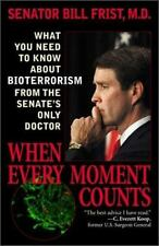 When Every Moment Counts: What You Need to Know about Bioterrorism from the Sena