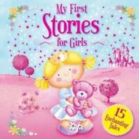 My First Stories for Girls: 15 Enchanting Tales (My First Treasury), Igloo Books