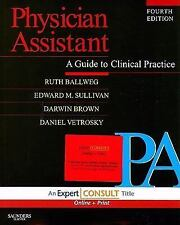 Physician Assistant: A Guide to Clinical Practice: Expert Consult: Onl-ExLibrary
