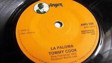 TOMMY COOK   LA PALOMA  ANGEN LABEL 1976 RARE REGGAE