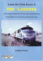 Look Out for Train 5 - The 'Landers