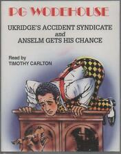 Ukridge's Accident Syndicate/Anselm Gets His Chance, P.G Wodehouse ~ 2 Cassettes