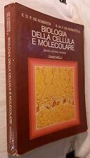 BIOLOGIA DELLA CELLULA E MOLECOLARE E D P De Robertis E M F De Robertis 1987 di
