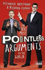 The 100 Most Pointless Arguments in the World (Pointless Books), Osman, Richard,
