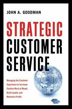 Strategic Customer Service: Managing the