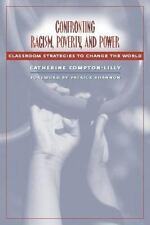 Confronting Racism, Poverty, and Power : Classroom Strategies to Change the Worl