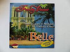 CD Single FRANCKY VINCENT feat JACQUES D'ARBAUD THIERRY CHAM Belle 3061605