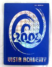 2003 Yearbook Vista Academy Visual & Performing Arts Middle School Vista CA