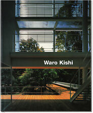 Buildings & Projects - Signed by Waro Kishi - Japan Architect - First Edition