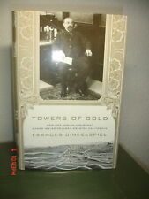 SIGN 1ST TOWERS OF GOLD CALIFORNIA HELLMAN DINKELSPIEL