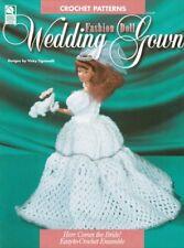 Wedding Gown ~ Crochet OOP NEW Pattern Book RARE Fashion Barbie Doll Ensemble