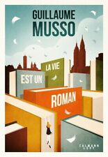 La vie est un roman Guillaume Musso (Livre numérique authentique)