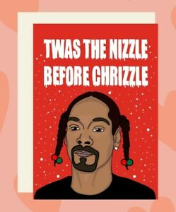 Snoop Dogg Christmas Card Twas The Nizzle Before Chrizzle Rapper Card