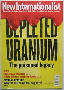 New Internationalist Depleted Uranium NI 406 November 2007 (Magazine, Paperback)