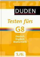 Duden - Testen fürs G8, 5./6. Klasse Deutsch/Englisch/Mathematik
