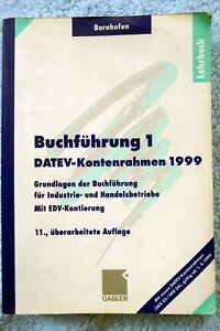 Buchführung Band 1 - DATEV Kontenrahmen 1999 Lehrbuch - Manfred Bornhofen