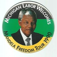 MICHIGAN LABOR WELCOMES NELSON MANDELA FREEDOM TOUR 1990 PIN