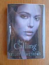 Kelley Armstrong The Calling 1st Canadian ed HC SIGNED Fine