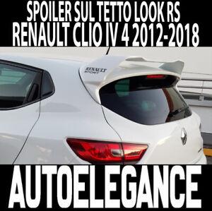 RENAULT CLIO 4 IV 2012-2019 SPOILER POSTERIORE TETTO SPORTIVO RS ALETTONE !