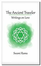 The Ancient Traveler Swami Rama - NEW
