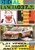 DECAL 1/43 LANCIA 037 RALLY P.SNIJERS YPRES 24 R. 1985 4th (01)