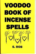 VOODOO BOOK OF INCENSE SPELLS by S. Rob