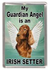 "Irish Setter Dog Fridge Magnet ""My Guardian Angel is an ......"" by Starprint"