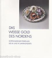 Fachbuch Kopenhagener Porzellan 18. und 19. Jahrhundert, Royal Copenhagen, NEU