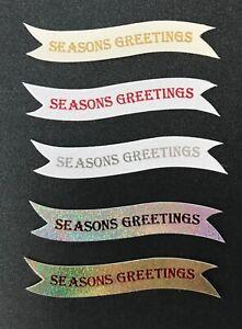 Seasons Greetings Banner, card topper, sentiment, embellishment pk10