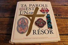 EVEIL A LA RELIGION - TA PAROLE EST UN TRESOR - 1994