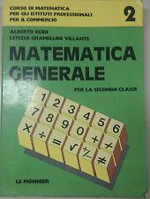 MATEMATICA GENERALE - A. EGIDI / L. G. VILLANTE - LE MONNIER - 1986 - M