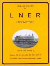 Yeadon's Register of LNER Locomotives: J52, J53, J54, J55, J56, J57 and GNR 19 v