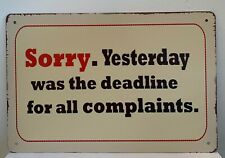 Tin Sign Sorry No Complaints Allowed Here Quotes Retro Metal Signs Plaques Decor