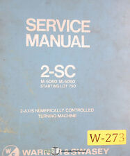 Warner & Swasey 2-Sc, M5060 M5090 Lot 750 Lathe Service and Parts Manual