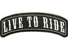 Live To Ride Rocker embroidered 3.75 x 1.0 mc Biker patch