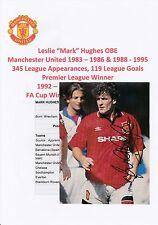MARK HUGHES Manchester Utd 1983-1986 & 1988-95 originale firmato a mano taglio MAG