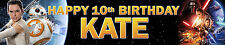 2 x STAR WARS FORCE AWAKENS PERSONALISED BIRTHDAY BANNERS opt2