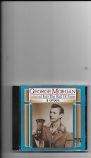 """GEORGE MORGAN, CD """"INDUCTED INTO THE HALL OF FAME 1998"""" NEW SEALED"""