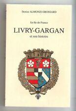 En Ile-de-France Livry-Gargan et son histoire
