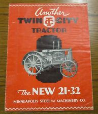 Original twin city tractor 21-32 brochure minneapolis steel and machinery co