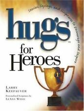BOOK HC Larry Keefauver Inspirational HUGS FOR HEROES