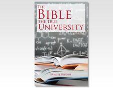 The Bible the true University by Samuel Ridout
