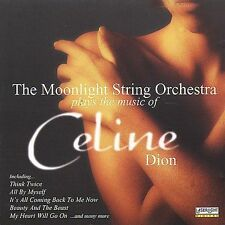 Plays The Music Of Celine Dion * by The Moonlight String Orchestra (CD,...