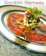 Gordon Ramsay's Passion for Seafood by Gordon Ramsay, Roz Denny (Hardback, 1999)
